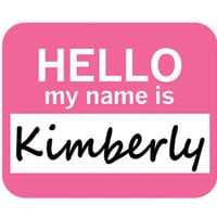 Kimberly Hello My Name Is Mouse Pad