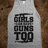 Girls Can Have Guns Too (tank)