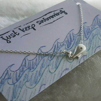 Just Keep Swimming Hand-Stamped Whale Necklace, Dory, New Baby, New Mom, Get Well, Graduation Present, Congratulations, Finding Nemo Disney