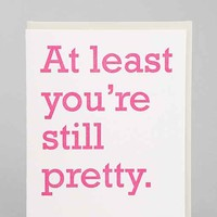 Still Pretty Card- Assorted One