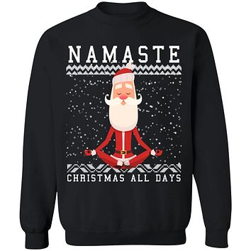Ugly Christmas Namaste all days Sweater