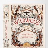 Wildwood: The Wildwood Chronicles, Book I By Colin Meloy & Carson Ellis - Urban Outfitters