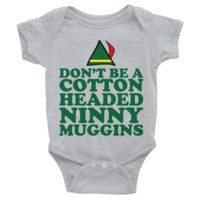 Don't Be A Cotton Headed Ninny Muggins Onesuit