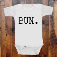 BUN. Guess the Bun's outta the Oven Hon Baby Clothes 5 colors to choose baby romper original hand screen print