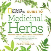 Guide to Medicinal Herbs: The World's Most Effective Healing Plants