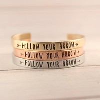 """""""Follow Your Arrow"""" Cuff Bracelet - Your choice of pure aluminum, copper, brass or sterling silver"""
