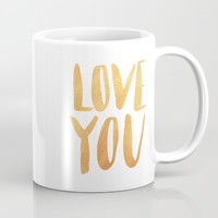 Love you - gold lettering Mug by Allyson Johnson | Society6