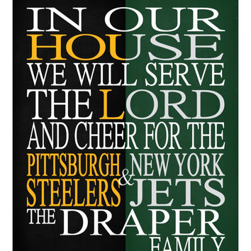 A House Divided - Pittsburgh Steelers & New York Jets personalized family poster Christian gift sports art - multiple sizes