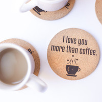 Coasters cork set, I love you more than coffee, 4 coasters, coffee lovers, housewarming gift