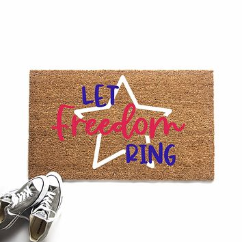 Let Freedom Ring Doormat