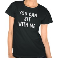 you can sit with me