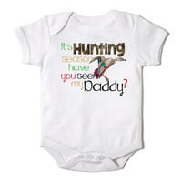 It's Duck Hunting Season Have You Seen My Daddy Onesuit for Baby  One Piece Bodysuit