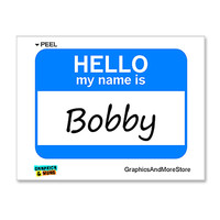 Bobby Hello My Name Is Sticker