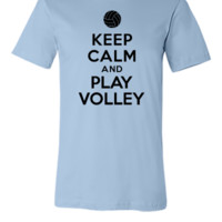 Keep calm and play Volley - Unisex T-shirt