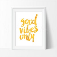Good Vibes Only Inspirational Quote, Banana
