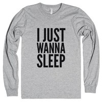 I Just Wanna Sleep Long Sleeve T-shirt (idc810116)-T-Shirt