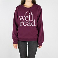 Well Read Sweatshirt