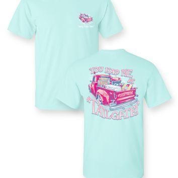 """Sassy Frass Tee """"You Had Me at Tailgate"""" on Comfort Colors"""