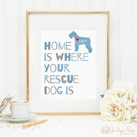 Dog quote print, personalized dog print for your rescue dog, lovely rescue dog wall art great gift for rescue dog owners, rescue dog sign