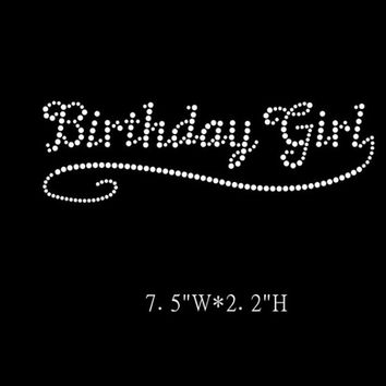 Birthday Girl - Child birthday  Rhinestone Hot fix Iron on transfer hotfix DIY appliqué motif shirts tees t-shirts hotfix custom