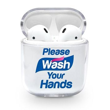 Please Wash Your Hands Airpods Case