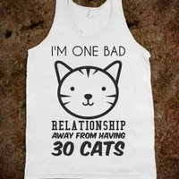 One Relationship away from 30 cats tank top tee