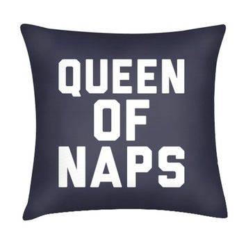 QUEEN OF NAPS PILLOW