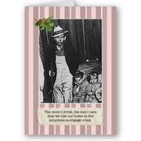 Subprime Mortgage Holiday Cards from Zazzle.com