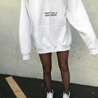 DON'T CALL, DON'T WRITE HOODIE