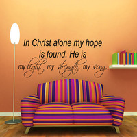 Bible Verses Wall Decal Quote In Christ Alone My Hope Is Found Vinyl Stickers Home Bedroom Decal Interior Design Living Room Decor Art KI157