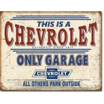 Tin Sign CHEVY ONLY! GARAGE