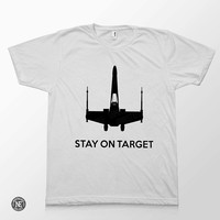 Stay on Target - Star Wars A New Hope Motivational Inspired White Unisex T-Shirt - Sizes - Medium Large