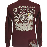 Girlie Girl Originals Jesus Sweet Tea SEC Football Long Sleeves Maroon T Shirt