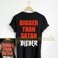 Justin Bieber Shirt Bigger Than Satan Bieber Black Color Tshirt Unisex Size