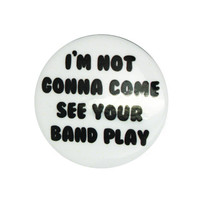 So Over Guys in Bands Pin