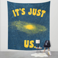 It's Just Us. Wall Tapestry by Nick Nelson | Society6