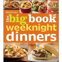 Betty Crocker The Big Book of Weeknight Dinners by Betty Crocker Editors (Paperback)