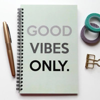 Writing journal, spiral notebook, bullet journal, mint and grey, sketchbook, quote, cute journal, blank lined grid - Good vibes only