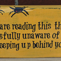Halloween Sign - Blissfully Unaware,Reclaimed Wood Sign,Funny Primitive Halloween Sign,Halloween Decor,Halloween Decorations,Funny Halloween