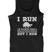 I'm Slower than a Turtle Funny Women's Workout Tank Top Gym sleeveless Shirt