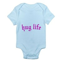 huglife1 Body Suit on CafePress.com