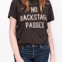 No Backstage Passes T-shirt
