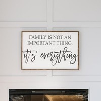 Family is Everything Sign