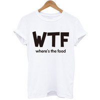 WTF Where's the Food Printed White Round Necked Short Sleeve Casual Plain Hipster Top Shirt T-Shirt _ 4004