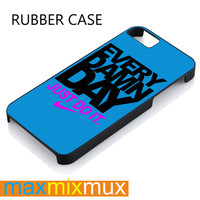 Every Damn Day Just Do It iPhone 4/4S, 5/5S, 5C, 6/6 Plus Series Rubber Case