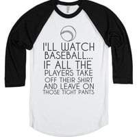 I'll Watch Baseball-Unisex White/Black T-Shirt