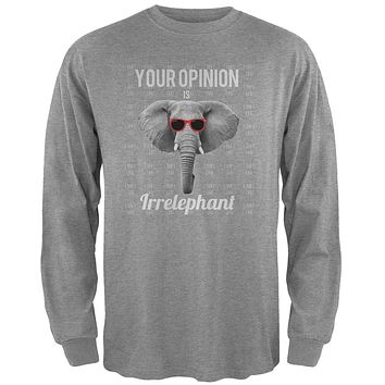 Paws - Elephant Your Opinion is Irrelephant Heather Adult Long Sleeve T-Shirt