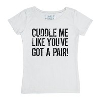 Cuddle Me T-Shirt-Female White T-Shirt