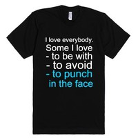 I Love Everybody-Unisex Black T-Shirt