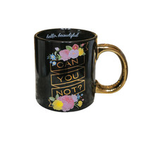 Can You Not ? Gold & Black Coffee Mug